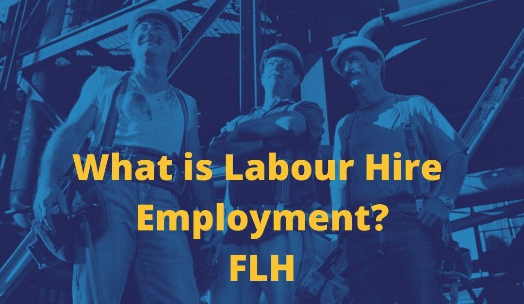 What Is Labour Hire Employment?