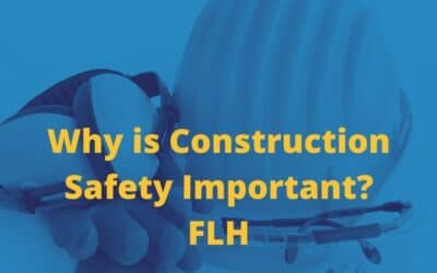 Why is Construction Safety Important?