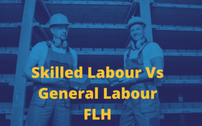 Skilled Labourer vs General Labourer – Do You Know What You Need?